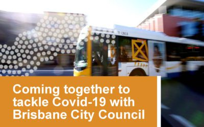Coming together to tackle Covid-19 with Brisbane City Council